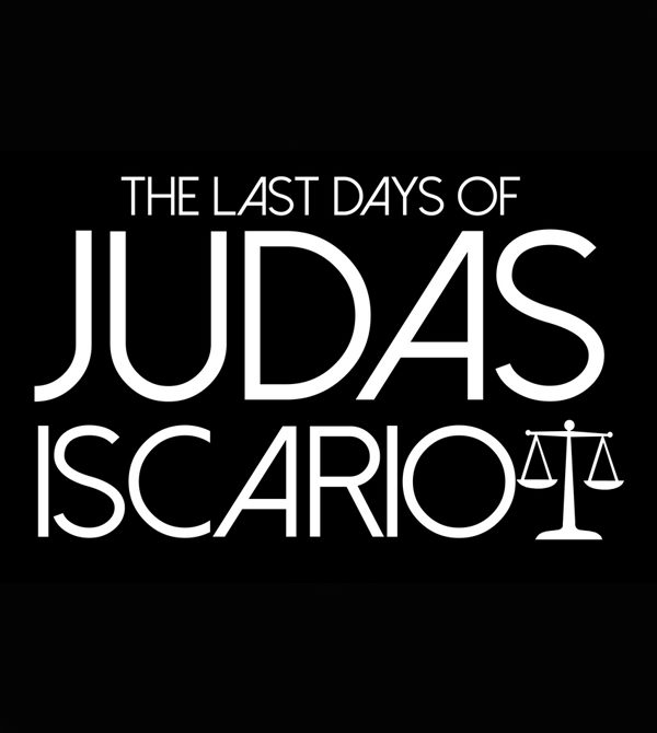 The Last Days of Judas Iscariot logo - Fall 2018 Mustard Seed Theatre play